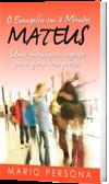 O Evangelho em 3 Minutos - Mateus