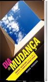 Dia de Mudan�a