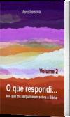 O que respondi - Vol. 2